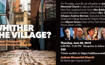 """Local Interest: Panel Discussion """"Whither the Village?"""" at Judson Memorial Church (June 20)."""