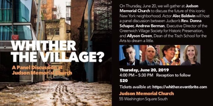 "Local Interest: Panel Discussion ""Whither the Village?"" at Judson Memorial Church (June 20)."