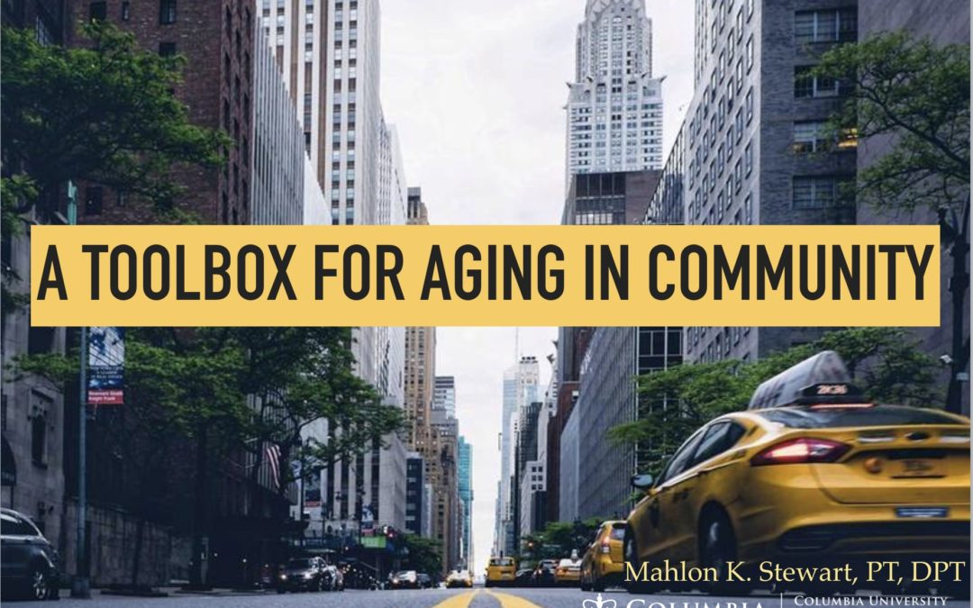 If You Missed it: A Toolbox for Aging In Community